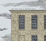 Edward Gorey's The West Wing