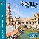 Sevilla [Spanish Edition] Audiobook by Rafael Sánchez Mantero Narrated by Santiago Noriega Gil