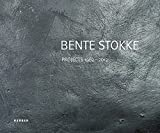 img - for Bente Stokke: Projects 1982-2012 by Ferdinand Ullrich (2012-09-25) book / textbook / text book