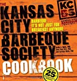The Kansas City Barbeque Society Cookbook: 25th Anniversary Edition by Ardie Davis (April 27 2010)
