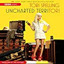 uncharted terriTORI Audiobook by Tori Spelling Narrated by Tori Spelling