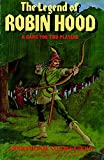 The Legend of Robin Hood: A Game for Two Players