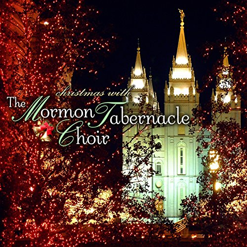 Christmas with The Mormon Tabernacle Choir Christmas Mormon