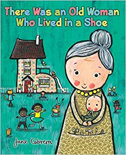 c4eae9b823b Amazon.com: There Was an Old Woman Who Lived in a Shoe (9780823437719):  Jane Cabrera: Books