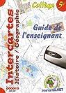 Intercartes Histoire Géographie 5e : Guide de l'enseignant par Calmes