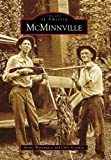 McMinnville, Monty Wanamaker and Chris Keathley, 073856642X