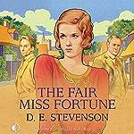 The Fair Miss Fortune | D. E. Stevenson