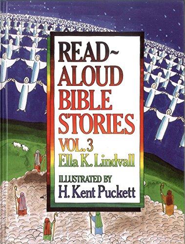 Read Aloud Bible Stories Volume 3: 003