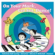 On Your Mark, Get Set, Dance!
