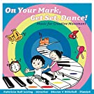 On Your Mark, Get Set, Dance!
