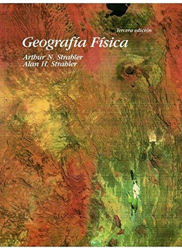 GEOGRAFÍA Y GEOLOGÍA-GEOGRAFÍA FÍSICA: Amazon.es: A.N. Y STRAHLER, A.H STRAHLER: Libros