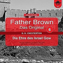 Die Ehre des Israel Gow (Father Brown - Das Original 6)