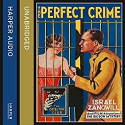 The Perfect Crime: The Big Bow Mystery