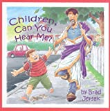 Children, Can You Hear Me?: How to Hear and See God