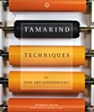 Tamarind Techniques for Fine Art Lithography