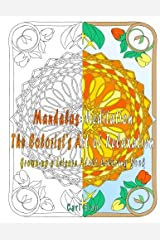 Mandalas Meditation The Colorist's Art of Relaxation: Grown-up's Leisure Adult Coloring Book Paperback
