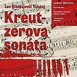Kreutzerova sonáta | Lev Nikolajevič Tolstoj