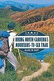 Hiking North Carolina s Mountains-to-Sea Trail