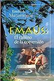 Emaús: El Camino De La Conversión