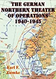 Front cover for the book The German Northern Theater of Operations 1940-1945 by Earl F. Ziemke