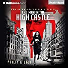 The Man in the High Castle Audiobook by Philip K. Dick Narrated by Jeff Cummings