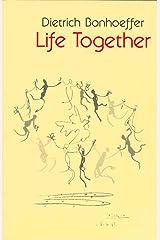 Life Together (English Edition) eBook Kindle