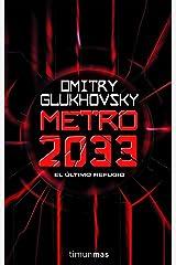 Metro 2033 (Volúmenes independientes nº 1) (Spanish Edition) Kindle Edition