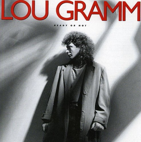 CD : Lou Gramm - Ready or Not (Canada - Import)