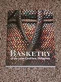 Basketry of the Luzon Cordillera, Philippines, Florina H. Capistrano-Baker and Roy W. Hamilton, 0930741676