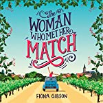 The Woman Who Met Her Match: A funny romantic comedy that will make you laugh out loud! | Fiona Gibson