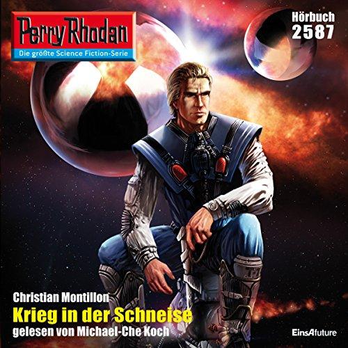 Krieg in der Schneise: Perry Rhodan 2587