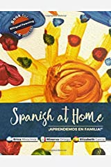 Spanish at Home - Aprendemos en familia Paperback