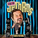 Jethro Live: Live at Jethro's Performance by  JeThRo Narrated by  JeThRo