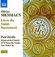 Messiaen: Livre Du Saint-Sacrement