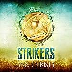 Strikers | Ann Christy