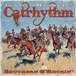 MARVEL'S CATRHYTHM, Junior Southern & Rockin'