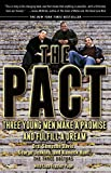 img - for The Pact: Three Young Men Make a Promise and Fulfill a Dream book / textbook / text book