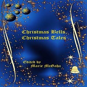 Christmas Bells, Christmas Tales Audiobook