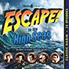 Escape to the High Seas