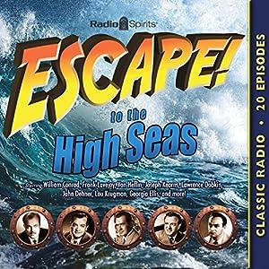 Escape to the High Seas Radio/TV Program