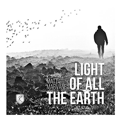 Light of All the Earth