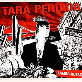 lambe botas tara perdida from the album lambe botas april 25 2005