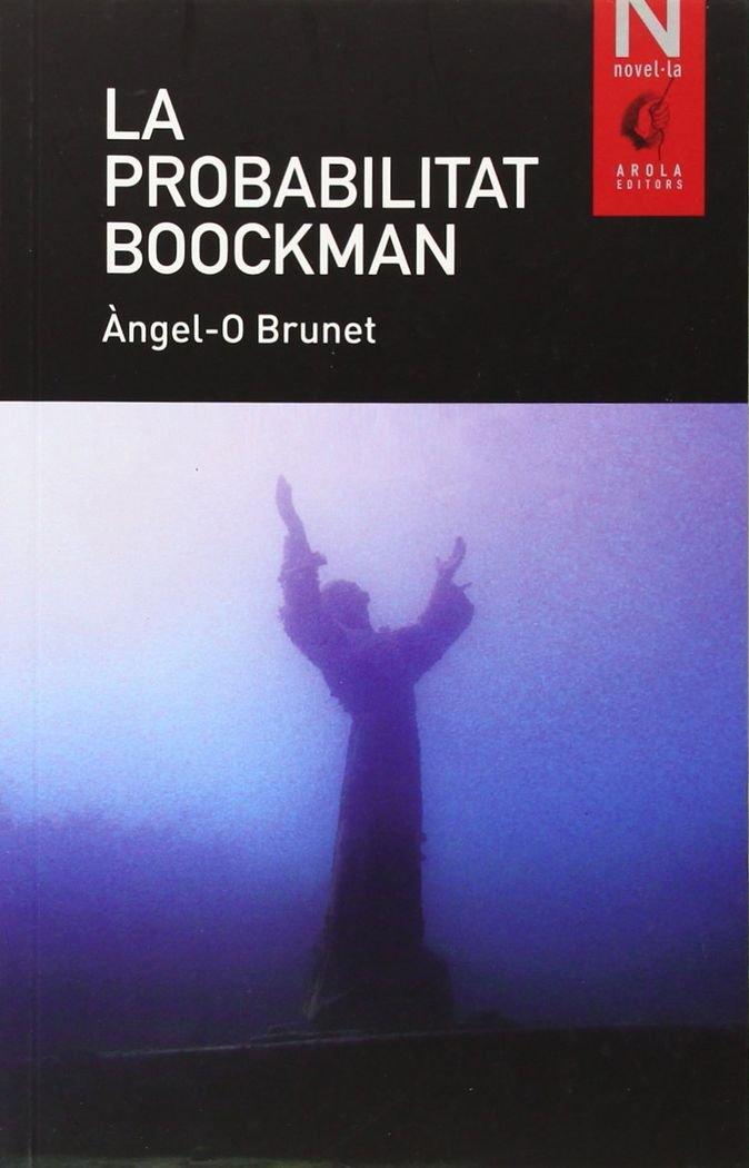 Resultat d'imatges de La probabilitat Boockman angel brunet