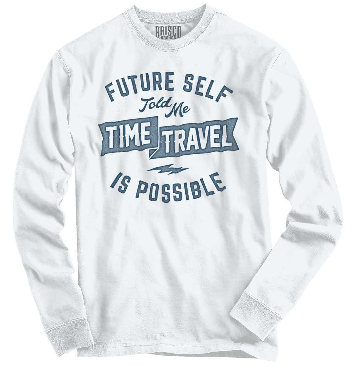Brisco Brands Future Self Time Travel Funny Shirt Sarcastic Cute Long Sleeve Youth