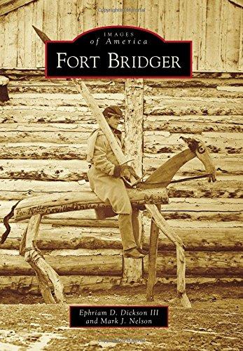 Fort Bridger (Images of America)
