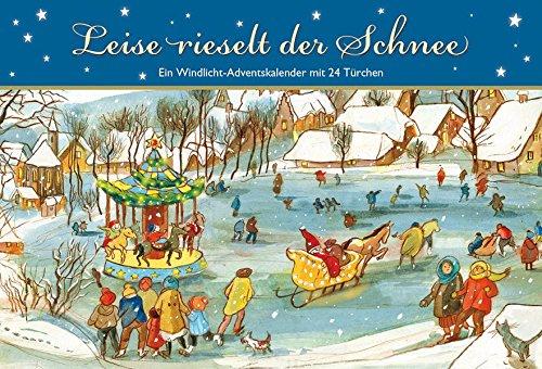 Leise rieselt der Schnee: Ein Windlicht-Adventskalender mit 24 Türchen