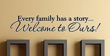 Amazon Com Quote It Every Family Has A Story 6 X 36 Vinyl