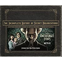 The Incomplete History of Secret Organizations: An Utterly