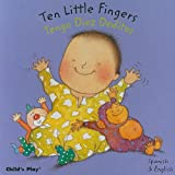 Ten Little Fingers/Tengo Diez Deditos (Dual Language Baby Board Books- English/Spanish) (Spanish Edition)