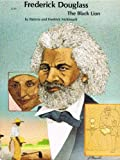 Frederick Douglass, Patricia C. McKissack and Fredrick L. McKissack, 0516432214